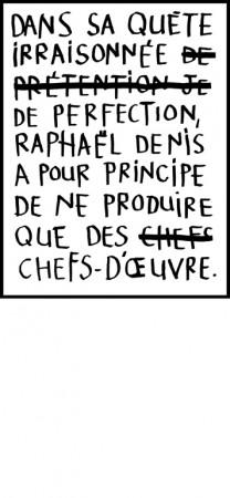 Liste et commentaire, Raphaël Denis